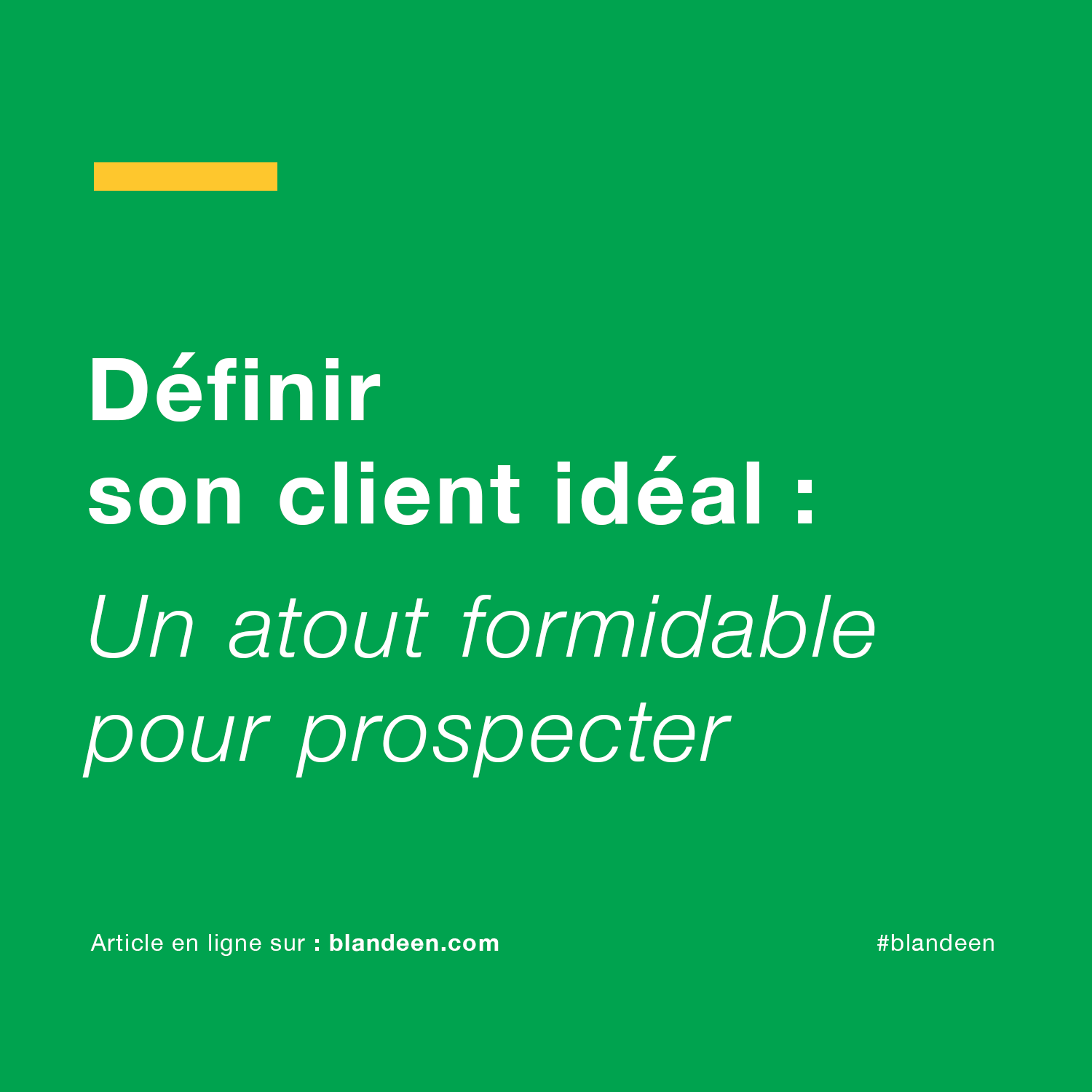 blandeen-article-definir-client-ideal-designers-marketing-demarcher-prospection-graphistes-entraide-coworking